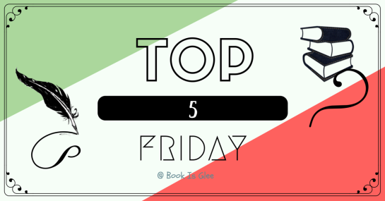 Top 5 Friday